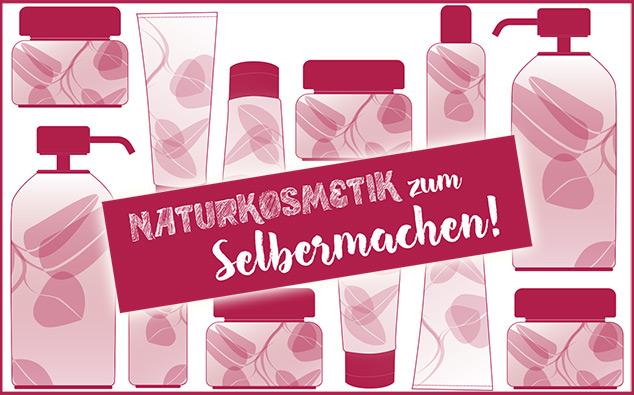 Kosmetik Selbermachen